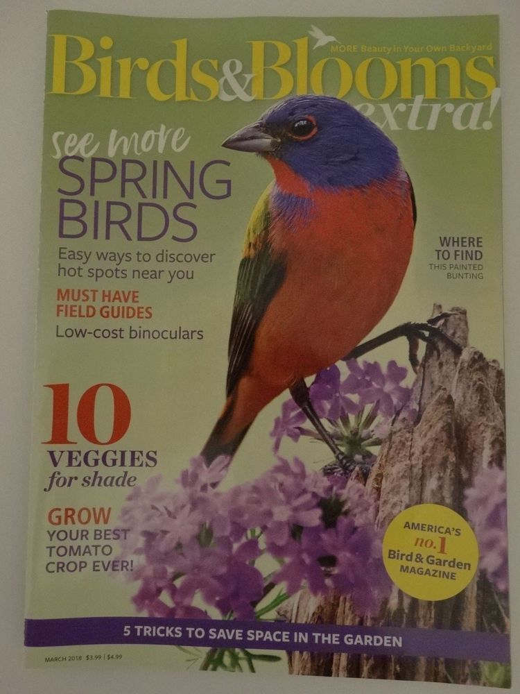 Birds And Blooms Extra Spring Birds March 2018 Magazine Spring