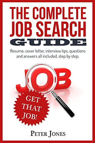 THE COMPLETE JOB SEARCH GUIDE Resume, cover letter, inte   - complete resume