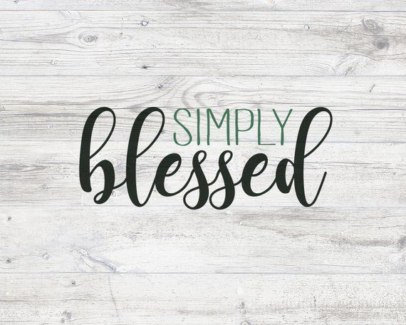 Simply Blessed Sign Printable Wall Art Farmhouse Decor Digital Download Country Home Rustic Wood Wall Printables Printable Wall Art Blessed Wallpaper
