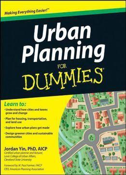 Urban Planning For Dummies Pdf Urban Planning Dummies Book How To Plan