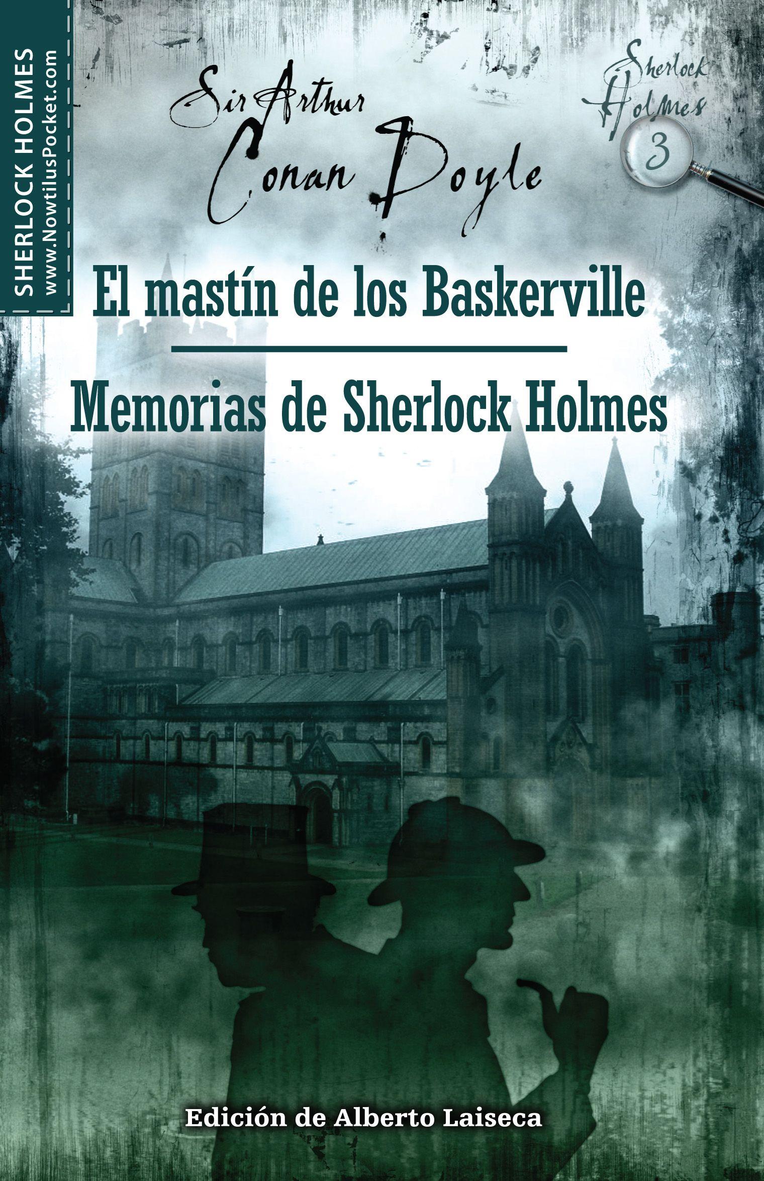El Mastín De Los Baskerville Y Memorias De Sherlock Holmes Sherlock Holmes Arthur Conan Doyle Sherlock