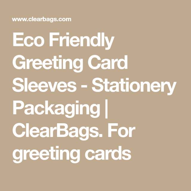 Eco friendly greeting card sleeves stationery packaging eco friendly greeting card sleeves stationery packaging clearbags for greeting cards m4hsunfo