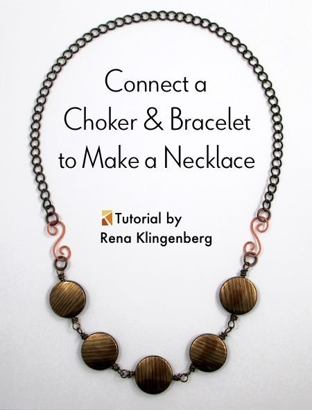 Interchangeable Jewelry  Connect a Choker and Bracelet to Make a Necklace  Tut Interchangeable Jewelry  Connect a Choker and Bracelet to Make a Necklace  Tut