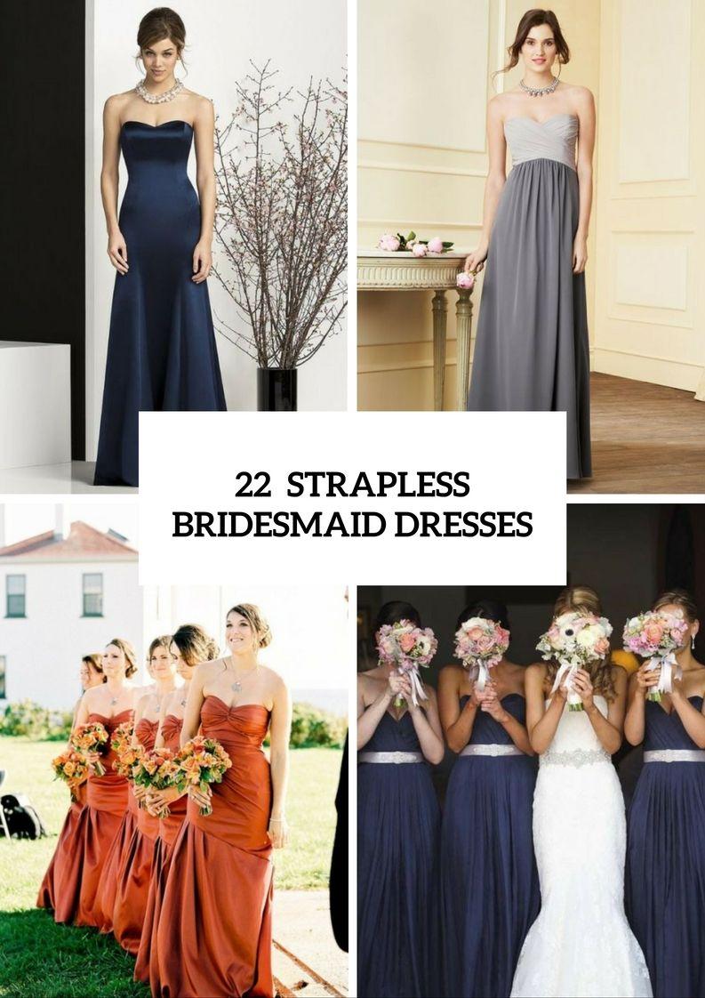 22 Chic Strapless Brautjungfernkleid-Ideen für Hochzeiten im Herbst ...