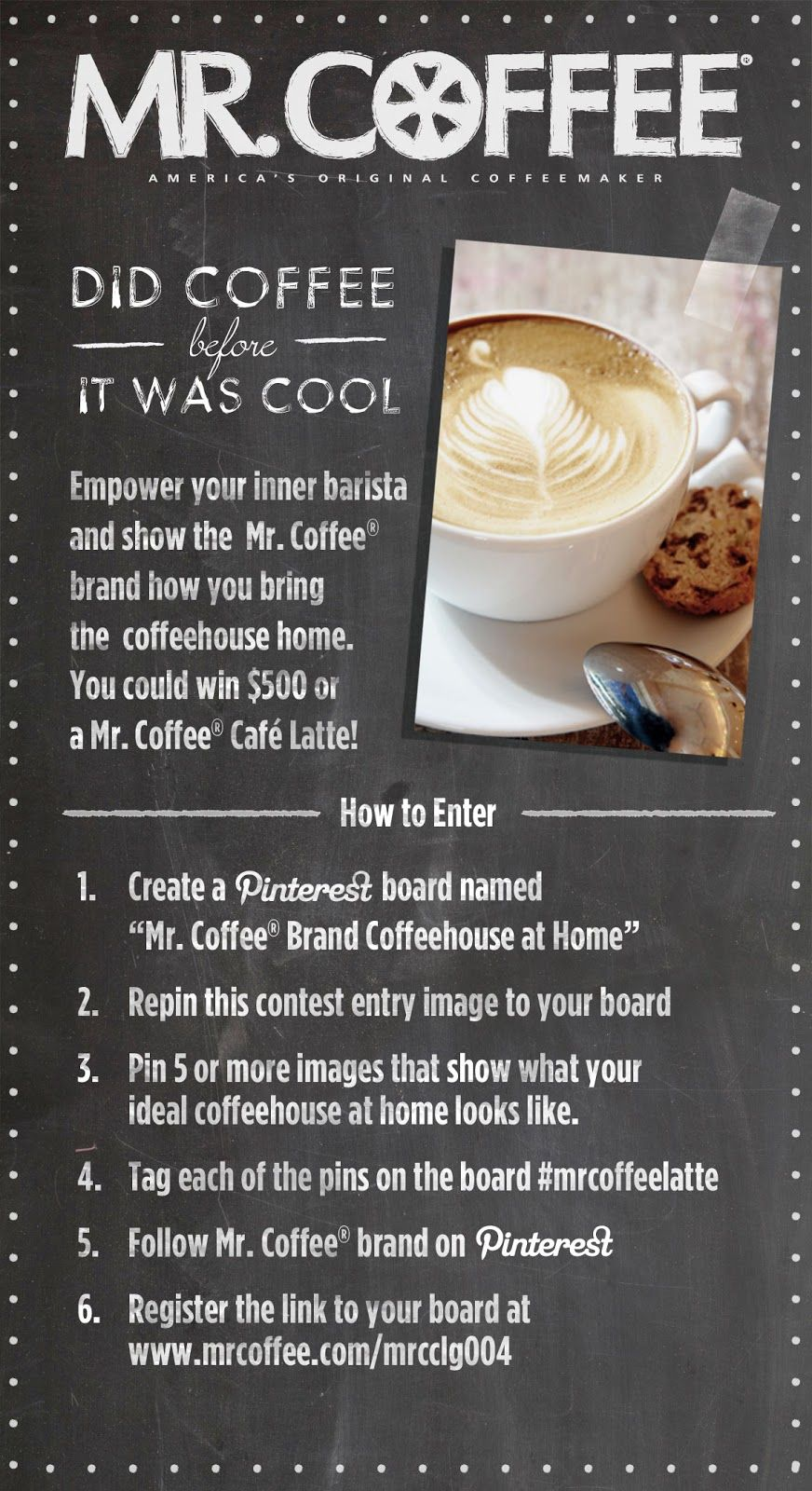 Win the grand prize of 500 or one of two Mr. Coffee® Café