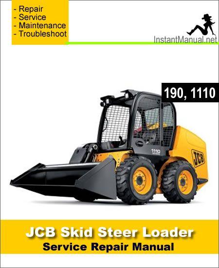 Download JCB Robot 190 1110 Skid Steer Loader Service Repair ... on