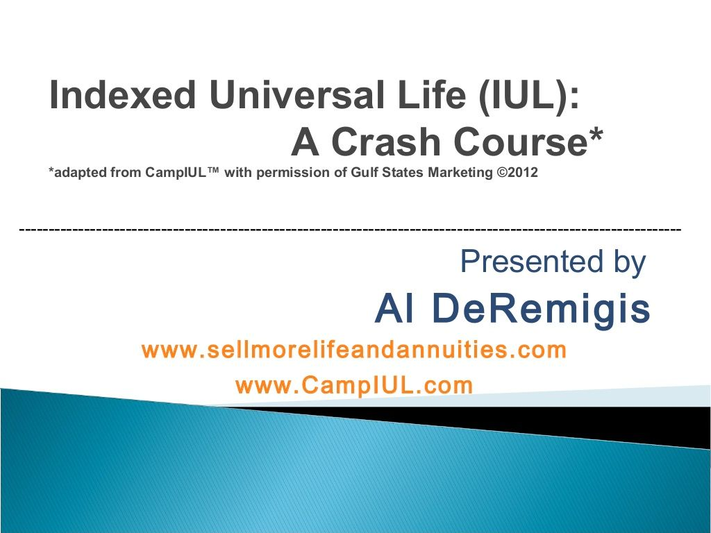indexed-universal-life-a-crash-course by DeRemigis | Crash ...