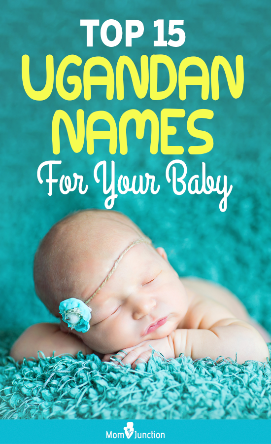 Top 15 Ugandan Names For Your Baby in 2020 | Baby girl ...
