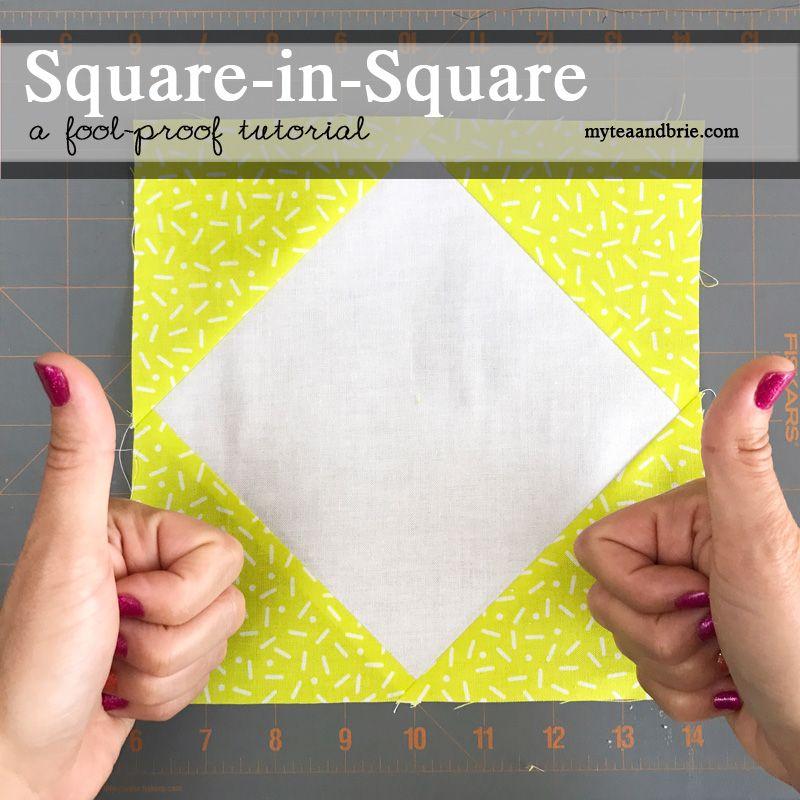 Quilt Pattern Tutorial: Square-in-Square Block » Tea & Brie ...