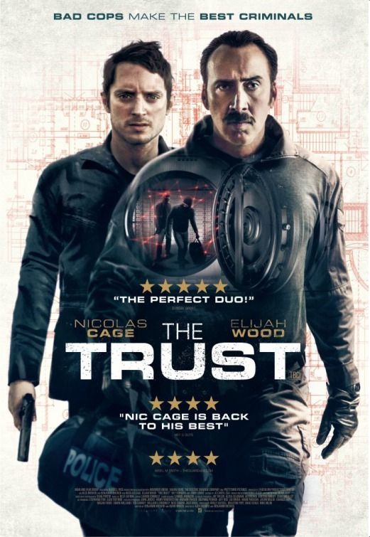 The Trust Movie Poster 2 Good Movies To Watch Movie Posters Movies 2016