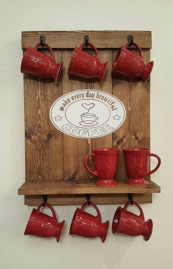 Display Your Coffee Mugs With Moxie This Handmade Mug Rack 6 Hooks And Shelf Will Hold Up To 10 Large Not Included Dimensions