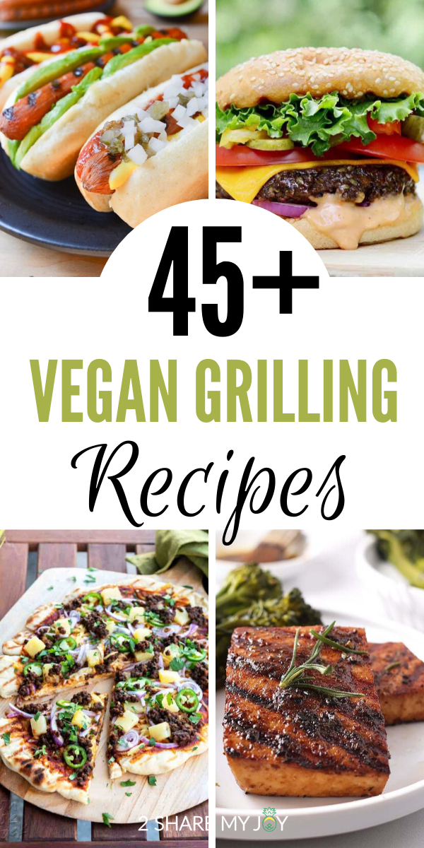17+ Easy Vegan Grilling and BBQ Recipes You Need This Summer!