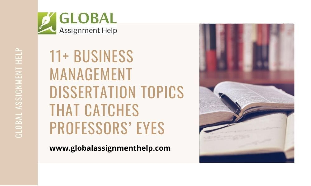 11 Busines Management Dissertation Topic That Catche Professor Eye Topics Psychology