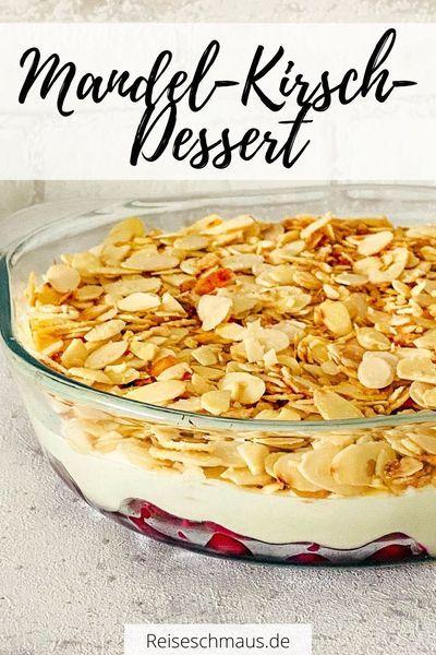 Mandel Kirsch Dessert