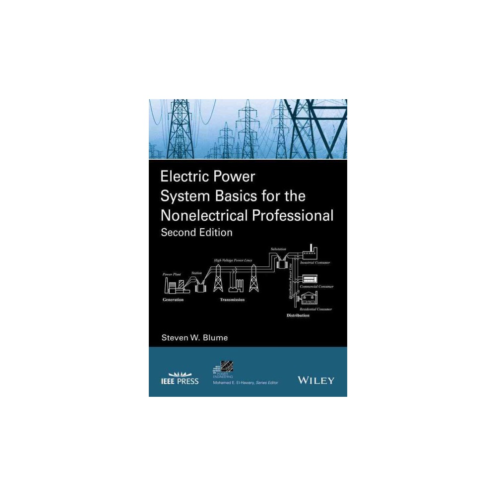 Electric Power System Basics for the Nonelectrical Professional (Paperback) (Steven W. Blume)