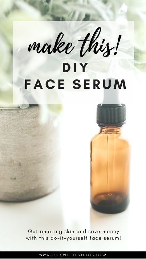 Get Gorgeous Skin with this Homemade Face Serum Recipe - THE SWEETEST DIGS