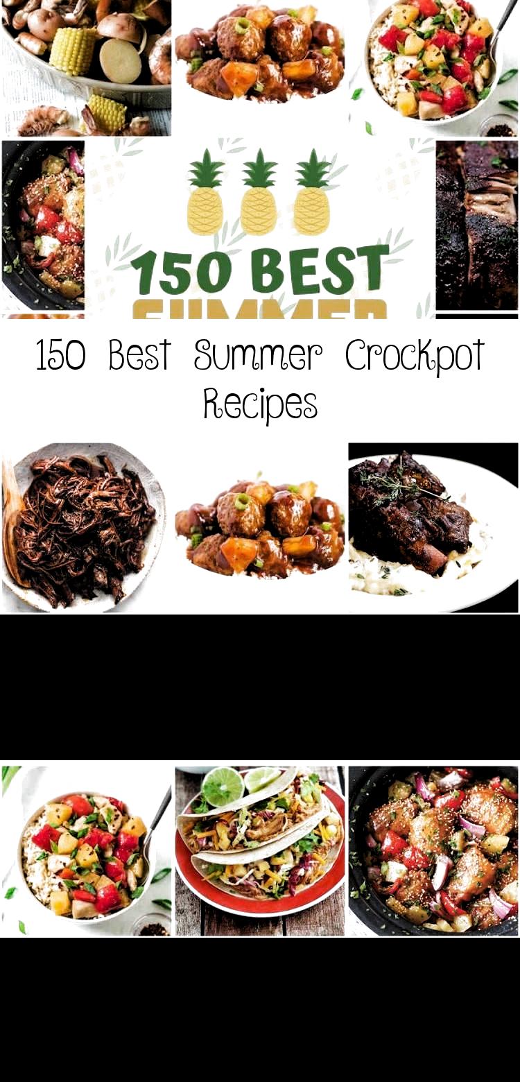150 Best Summer Crockpot Recipes #crockpot #dinnerrecipes #recipes #summer #slowcooker #dinner #bbq #sidedishes #desserts #SausageRecipes #PorkChopRecipes #VeganRecipes #RecipesVideos #SalmonRecipes