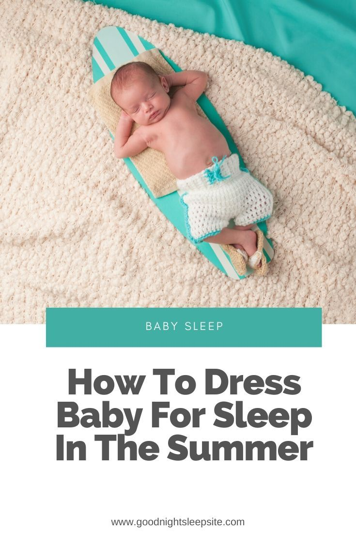 what should my baby wear to sleep in summer
