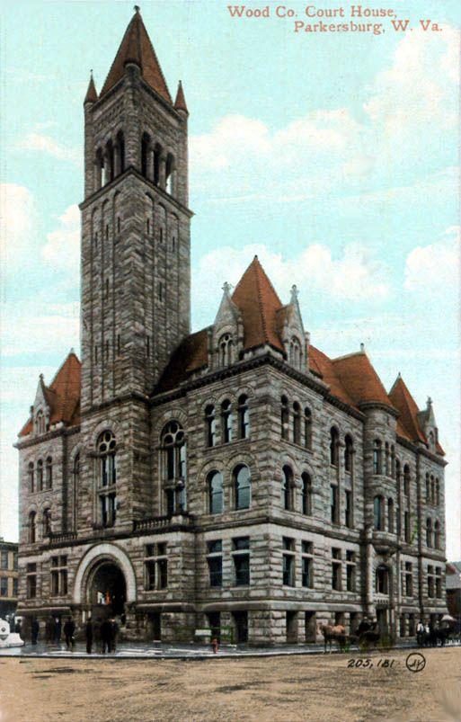 Parkersburg West Virginia Wood County Courthouses West Virginia Parkersburg Wheeling West Virginia
