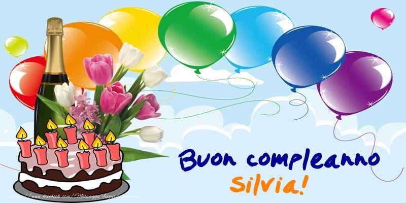 Cartoline di compleanno   Buon Compleanno Silvia!   compleanno