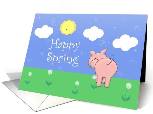 Happy Spring, Cute Pig, Sun, Clouds,... | Greeting Card Universe