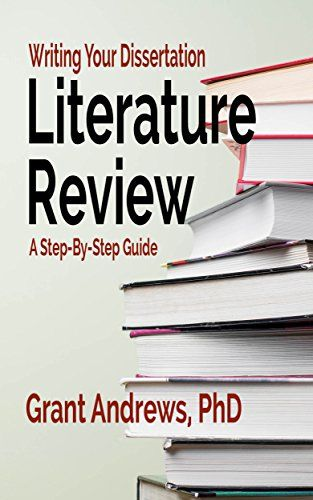 Writing Your Dissertation Literature Review A Step By St Http Www Amazon Com Dp B0741mxxs Ref Cm Sw R Pi U X Z0 Thesi To Book