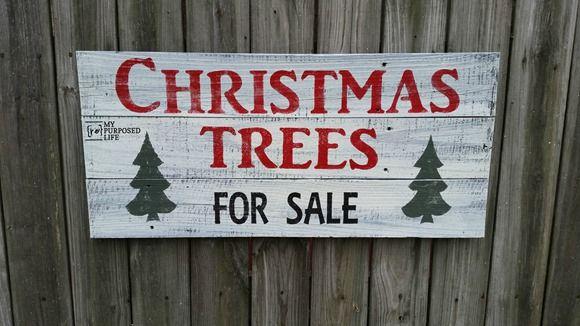 Christmas Trees For Sale.Christmas Trees For Sale Sign Signs Christmas Tree Sale