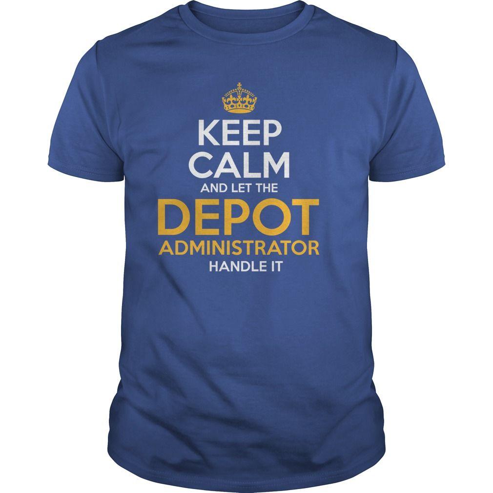 (New Tshirt Coupons) Awesome Tee For Depot Administrator [TShirt 2016] Hoodies, Funny Tee Shirts
