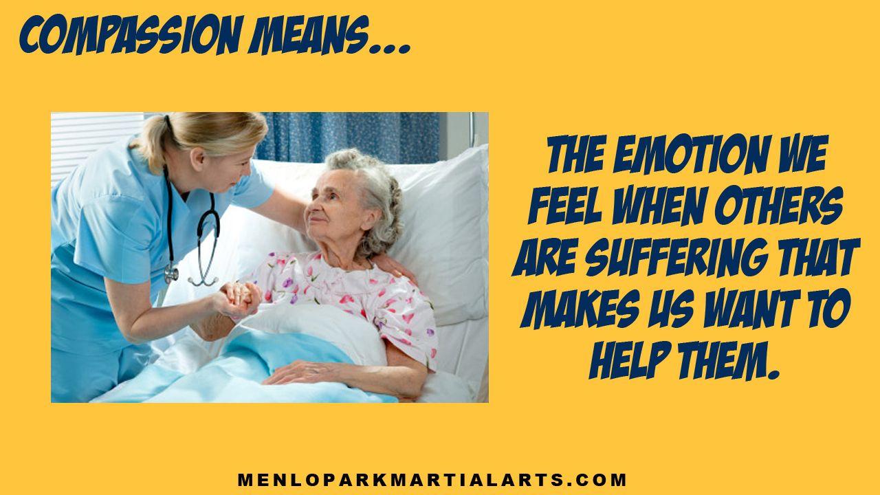 Have compassion martial
