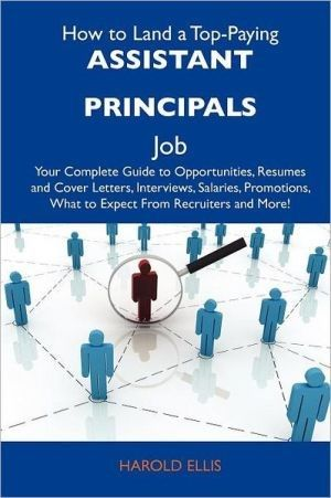 How to Land a Top-Paying Assistant Principals Job Your Complete