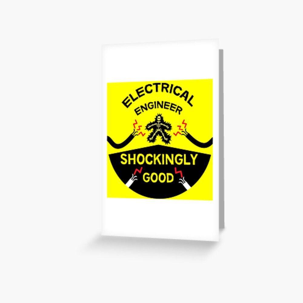 Electrical Engineer Civil Electrical Engineering Electrical Engineer Funny Engineering Greeting Card By Planetmarsstore In 2021 Engineering Humor Funny Jobs Electrical Engineering