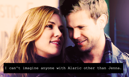 """""""I can't imagine anyone with Alaric other than Jenna."""""""