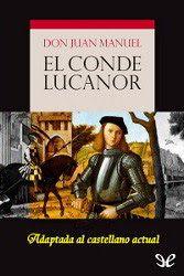 El Conde Lucanor Don Juan Manuel Descargar Pdf Pdf Libros Descargar Libros En Pdf Libros Para Leer Libros
