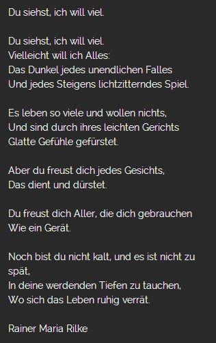 Rainer Maria Rilke Du Siehts Ich Will Viel Rilke Zitate