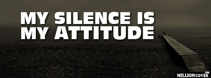 Download My Silence Is Attitude Facebook Covers