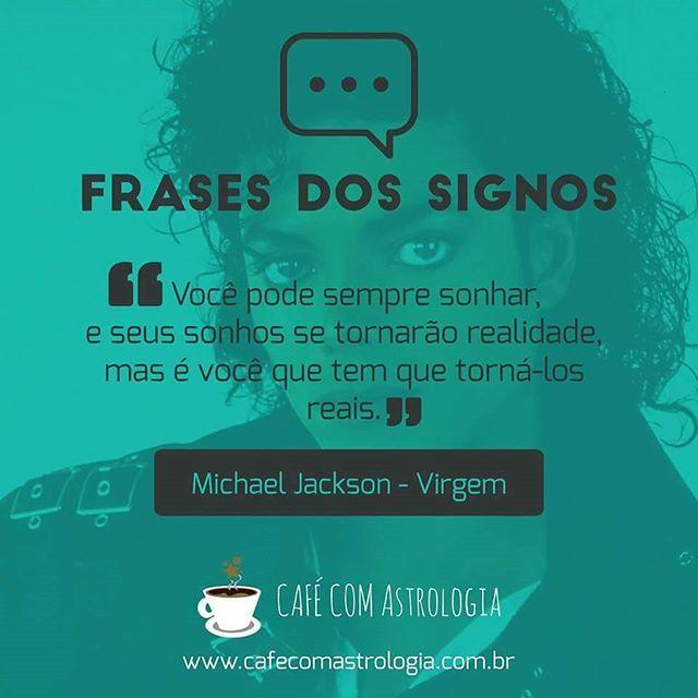 foto de #frasedossignos #michaeljackson #frase #virgem #sonhos #