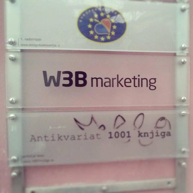 W3B in Ljubljana, naša nova tabla :)