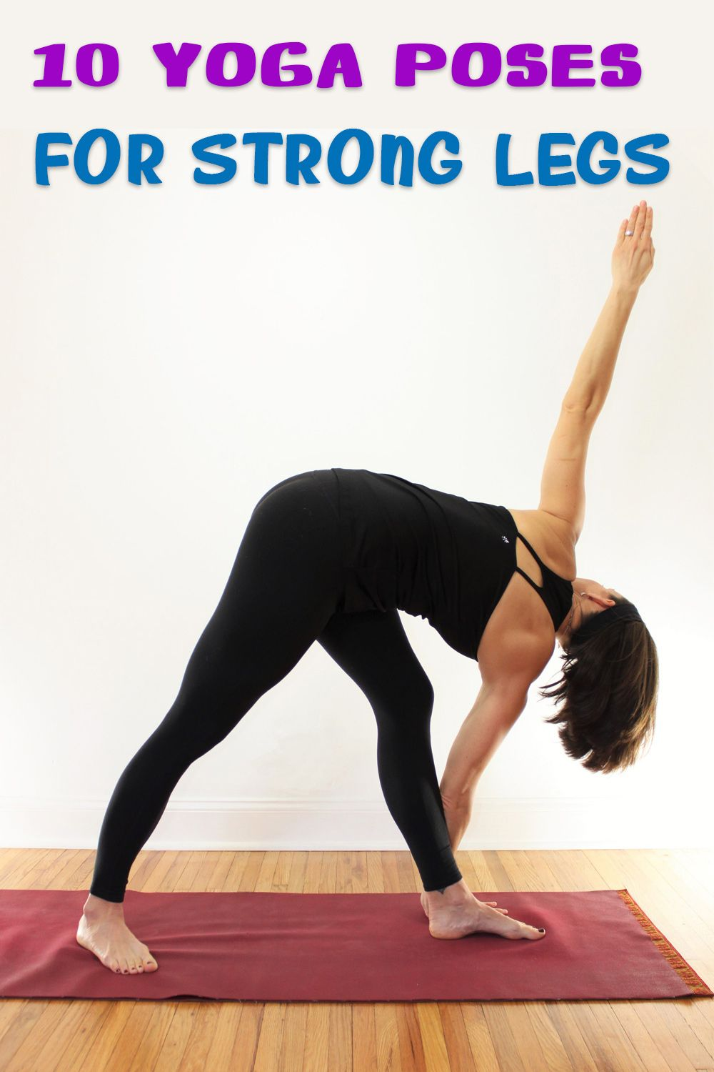 50 Yoga Poses to Build Strong And Toned Legs   Yoga for toning ...