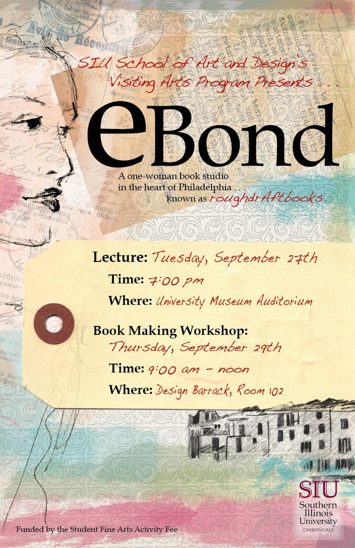 SIU Visiting Artist EBond Poster by Jennifer R Smith Studio