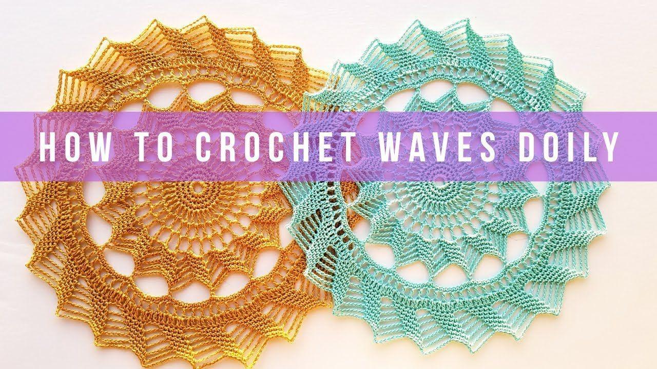 How To Crochet Waves Doily Youtube Crochet Pinterest Doilies