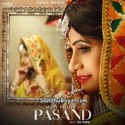 Download Single Track Miss Pooja Pasand Song-Mr-johal online