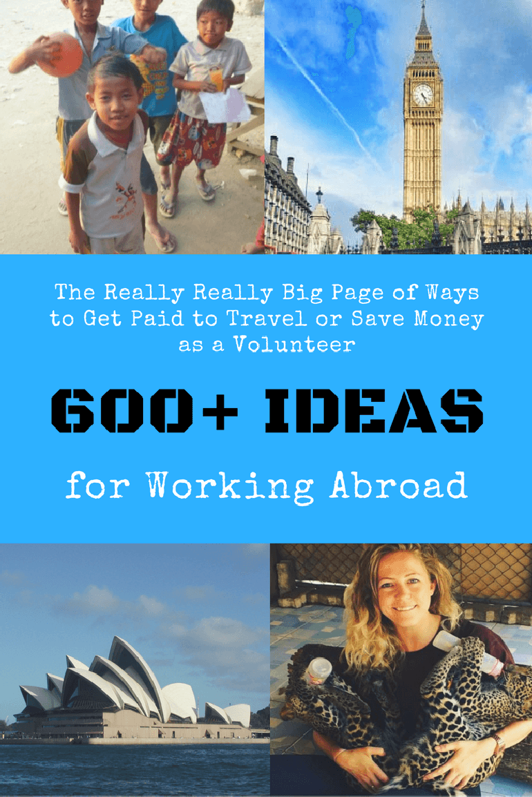 The Really Really Big Page of Ways to Get Paid to Travel or Save Money as a Volunteer