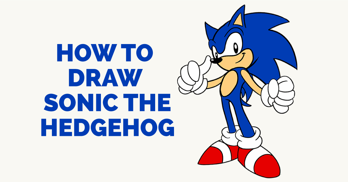 How To Draw Sonic The Hedgehog With Images How To Draw Sonic