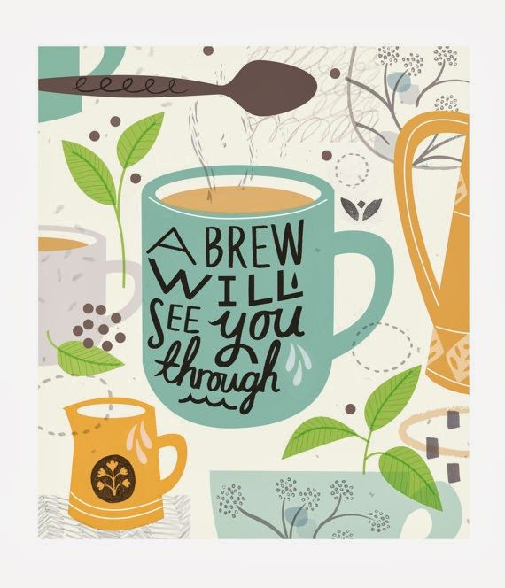 Couldn T Put It Better Myself Lovely Print Via Craft Blog Uk Coffee Tea Coffee Love Tea Quotes