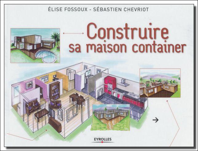 Construire Sa Maison Container - SChevriot, EFossoux Lien Direct - plan pour construire sa maison