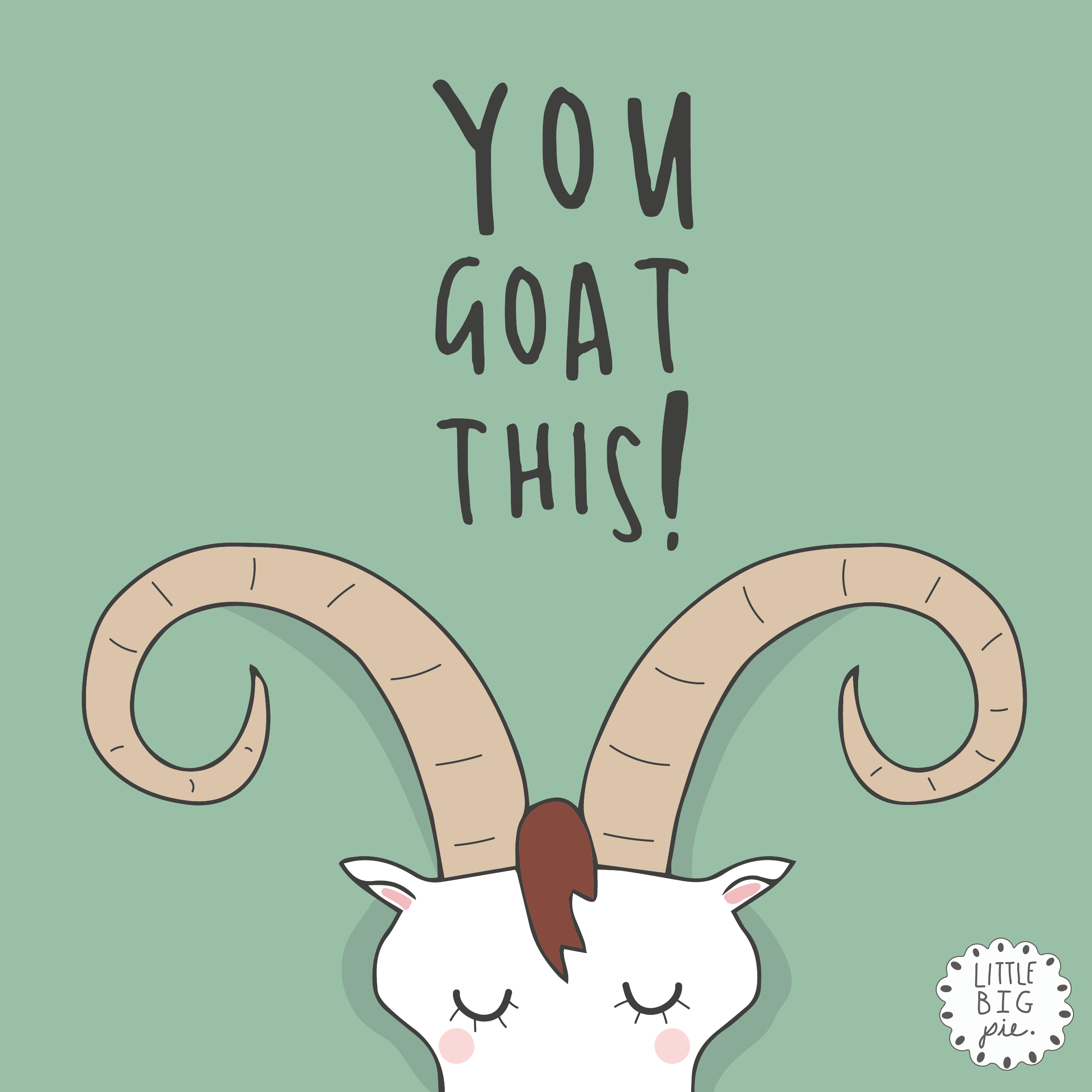 think of your day positively you goat this 🐑 littlebigpie