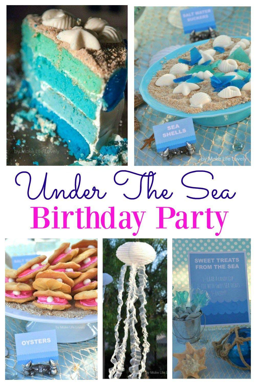 Under The Sea Birthday Party Sea Birthday Party Ocean Theme