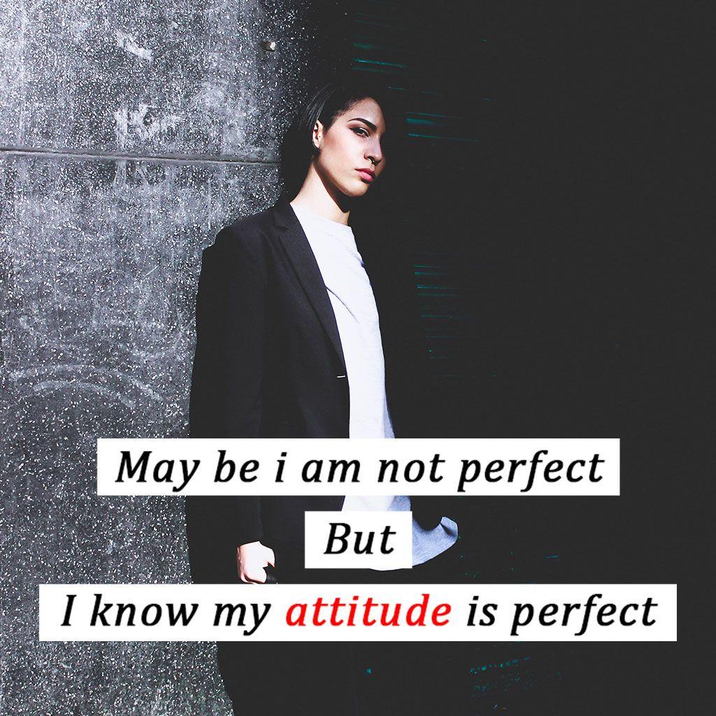 Attitude Pics For Girls Girls Attitude Pics Attitude Images Of Girls Attitude Quotes For Girls Images In 2021 Girl Attitude Stylish Quote Attitude Quotes For Girls