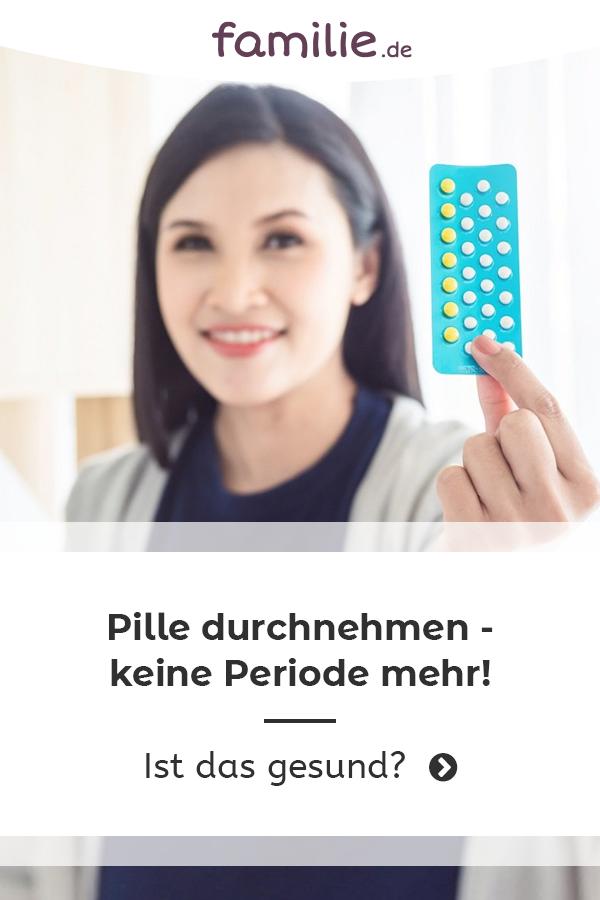 Pille durchnehmen: Keine Periode mehr (mit Bildern