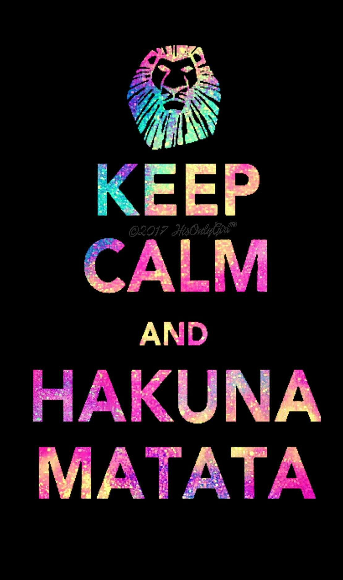 Keep Calm Hakuna Matata Galaxy Wallpaper I Created For The App CocoPPa
